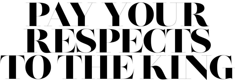 respecttotheking